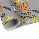 [ Thumbnail: 74th Birthday: Spooky Halloween Theme, Custom Name Wrapping Paper ]