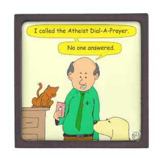 756 atheist dial a prayer keepsake box
