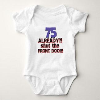 75 already? Shut the front door Baby Bodysuit