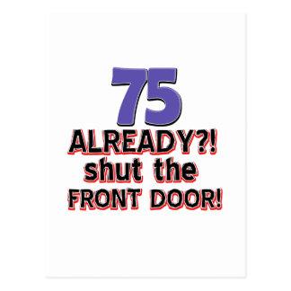 75 already? Shut the front door Postcard