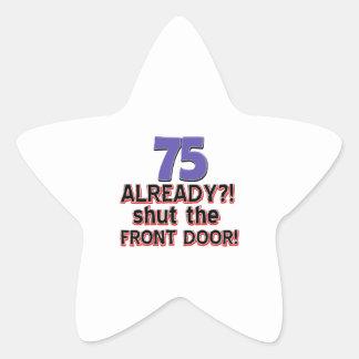 75 already? Shut the front door Star Sticker