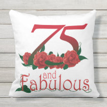 "75 and fabulous Outdoor Throw Pillow 20"" x 20"""