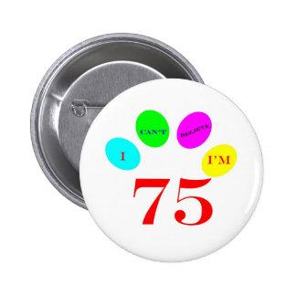75 Balloons Pinback Button
