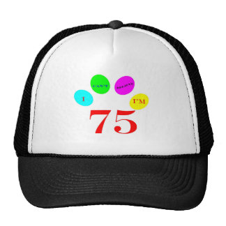 75 Balloons Trucker Hat
