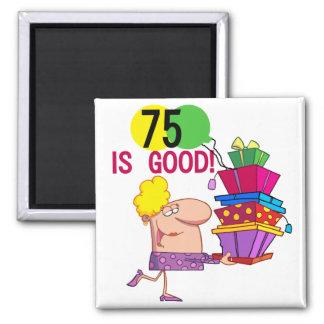 75 es buenos camisetas y regalos del cumpleaños iman para frigorífico