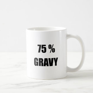 75% Gravy Coffee Mug