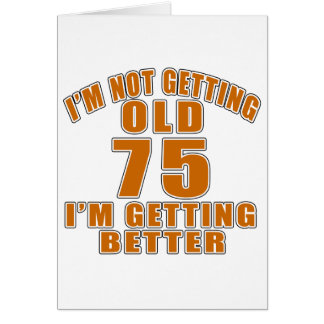 75 I Am Getting Better Card