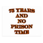75 y ninguna hora de prisión tarjeta postal