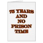 75 y ninguna hora de prisión tarjeton