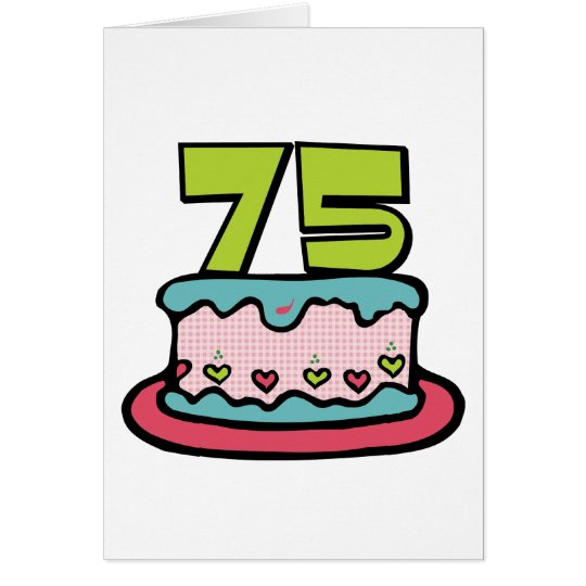 75 Year Old Birthday Cake Card