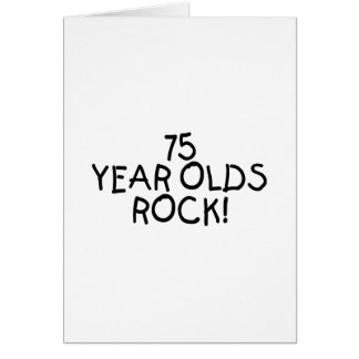 75 Year Olds Rock Card
