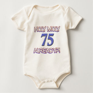 75  years already baby bodysuit