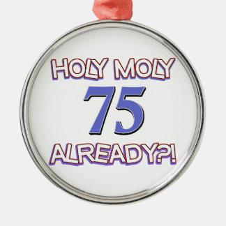 75  years already metal ornament