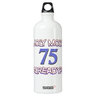 75  years already water bottle