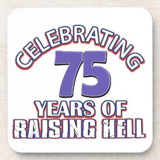 75 years of raising hell beverage coaster