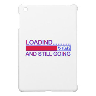 75 YEARS OLD BIRTHDAY DESIGNS CASE FOR THE iPad MINI