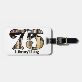 75ers Library Thing luggage tag - No text