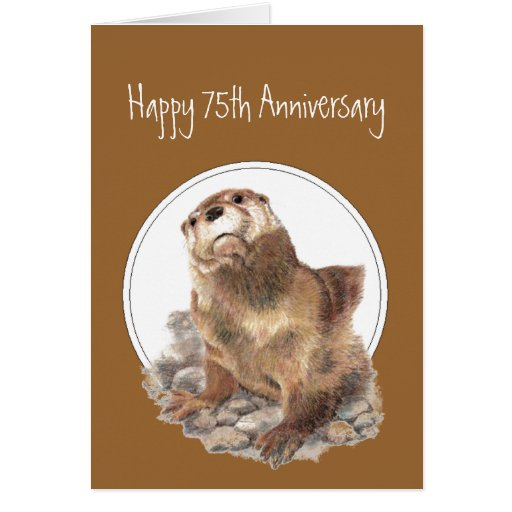 75th Anniversary Otter Be Proud, Congrats Card