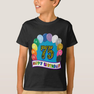 75th Birthday Balloon Arch T-Shirt