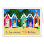 75th Birthday Card for a Father - Beach Huts