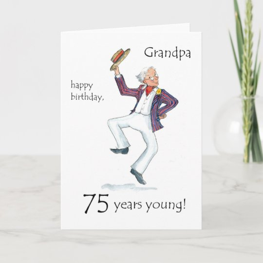 75th Birthday Card For A Grandfather Zazzle