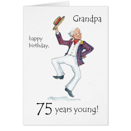 75th Birthday Card for a Grandfather – 75 Birthday Card