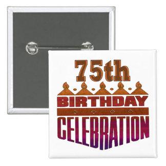 75th Birthday Celebration Gifts Button