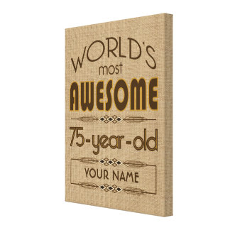 75th Birthday Celebration World Best Fabulous Canvas Print