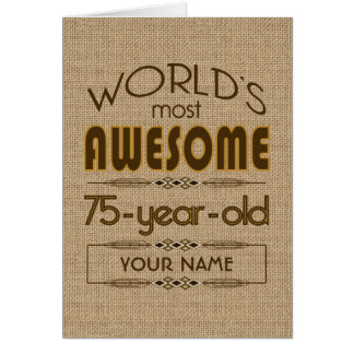 75th Birthday Celebration World Best Fabulous Card