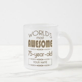 75th Birthday Celebration World Best Fabulous Frosted Glass Coffee Mug