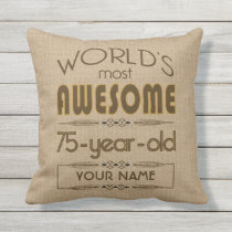 75th Birthday Celebration World Best Fabulous Throw Pillow