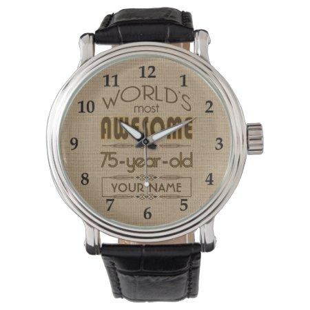 75th Birthday Celebration World Best Fabulous Wrist Watch