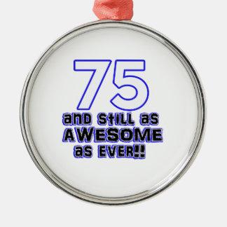 75th birthday design metal ornament
