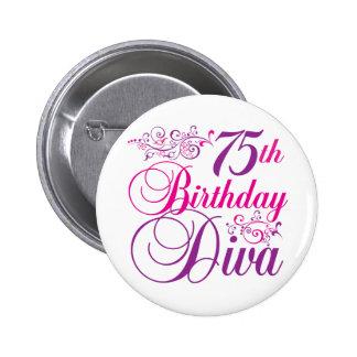 75th Birthday Diva Pinback Button
