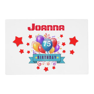 75th Birthday Festive Colorful Balloons C01GZ Placemat