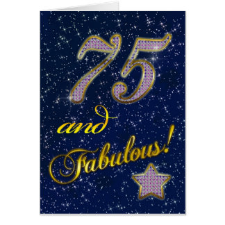 75th birthday for someone Fabulous Greeting Card