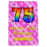 [ Thumbnail: 75th Birthday: Fun Pink Hearts Stripes; Rainbow 75 Gift Bag ]