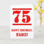 [ Thumbnail: 75th Birthday: Fun, Red Rubber Stamp Inspired Look Card ]