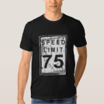 75th Birthday Funny Grungy Speed Limit Sign Shirt