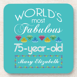 75th Birthday Most Fabulous Colorful Gem Turquoise Drink Coaster
