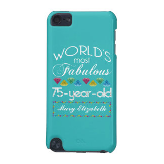 75th Birthday Most Fabulous Colorful Gem Turquoise iPod Touch (5th Generation) Case
