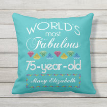 75th Birthday Most Fabulous Colorful Gem Turquoise Outdoor Pillow