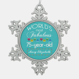 75th Birthday Most Fabulous Colorful Gem Turquoise Snowflake Pewter Christmas Ornament