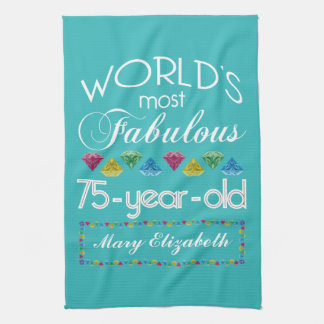 75th Birthday Most Fabulous Colorful Gem Turquoise Towels
