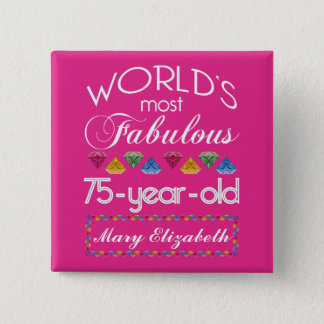 75th Birthday Most Fabulous Colorful Gems Pink Button