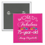 75th Birthday Most Fabulous Colorful Gems Pink 2 Inch Square Button