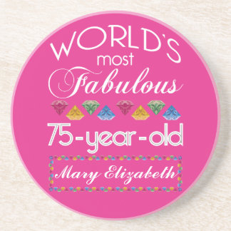75th Birthday Most Fabulous Colorful Gems Pink Drink Coaster