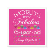 75th Birthday Most Fabulous Colorful Gems Pink Napkin