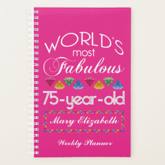 75th Birthday Most Fabulous Colorful Gems Pink Planner