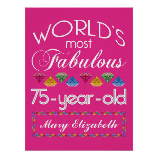 75th Birthday Most Fabulous Colorful Gems Pink Print